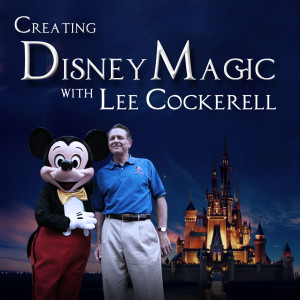 Lee Cockerell Creating Disney Magic